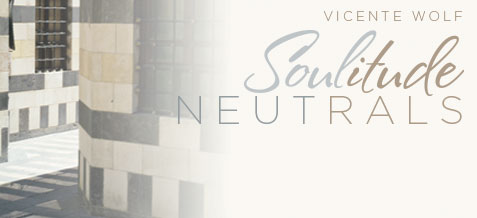 Vicente Wolf Soulitude Neutrals Collection